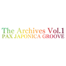 The Archives Vol.1/PAX JAPONICA GROOVE