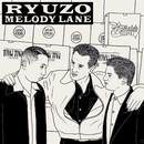 Melody Lane/RYUZO