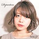 Departure/MICO