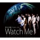 Watch Me!/冨永裕輔, Psalm & AJI