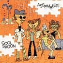 ASSEMBLER!/COOL SPOON