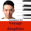 Voyage dauphins/Yasumasa Ito