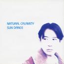 SUN DANCE/NATURAL CALAMITY