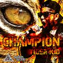 CHAMPION/TIGER KID