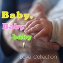 baby, baby baby/Love Collection