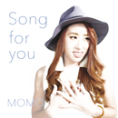 Song for you/MOMO