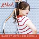 Racket Love / Cheerio!!!/浦郷えりか
