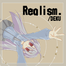 Realism/DEKU