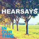 In Our Time/Hearsays