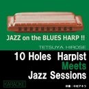 Let's Play Jazz on the Blues Harp ! No.2-KARAOKE (Minus One Music)/広瀬哲哉