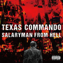 SALARYMAN FROM HELL/TEXAS COMMANDO