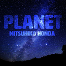 PLANET/MITSUHIKO HONDA