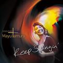 Keep Swingin'/Rabuchin plus Mayu Tamura