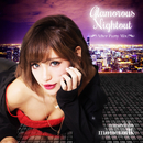 Glamorous Nightout -After Party Mix- mixed by monemilk/The Illuminati