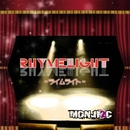 RHYMELIGHT -君の隣に-/MONJI2C