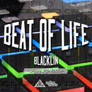 BEAT OF LIFE/BLACKLIN