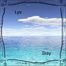 Stay/Lys