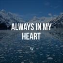 Always in My Heart/W