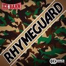 RHYME GUARD/ICE BAHN