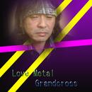 Love Metal/Grandcross