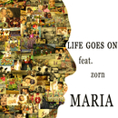 Life goes on (feat. ZORN)/MARIA