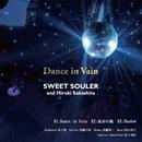 Dance in Vain/SWEET SOULER
