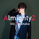 Almighty2/畑中ikki