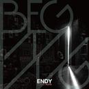 BEGINNING/ENDY