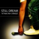 Still Dream (feat. J)/K.T