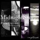 Midnight Sun/ROOK & KO-KO