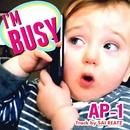 I'M BUSY/AP-1