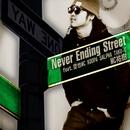 Never Ending Street (feat. 空也MC, KOOPA, SALPHA & TAKU-G)/MC祐樹