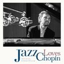 Jazz Loves Chopin/Michal Sobkowiak