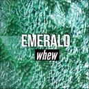 Emerald/whew