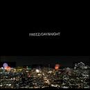 DAY&NIGHT/FREEZ