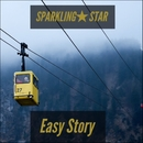 Easy Story/SPARKLING★STAR