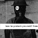 how to protect yourself from/Mr