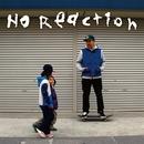 NO REACTION (武蔵新城REMIX)/YOU-SEE