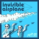 invisible airplane/MusicaRice