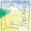 リスタート/Killerpass
