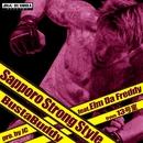 Sapporo Strong Style (feat. Elm Da Freddy)/BustaBuddy