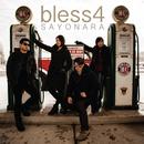 SAYONARA/bless4
