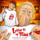 Letter to My TEAM/t-Ace & DJ TY-KOH