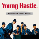 Forever Living Young/Young Hastle