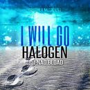 I WILL GO (feat. NAO & BLOAD)/HALOGEN