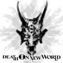 DEATH ON NEW WORLD/ARDOUR..ARDOUR...