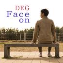 Face on/DEG