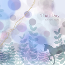 That day/藤野櫻子