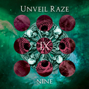 Nine/Unveil Raze
