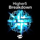 Breakdown/Higher5